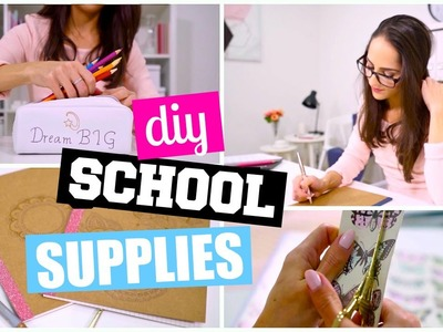 DIY SCHOOL SUPPLIES | Back To School 2016