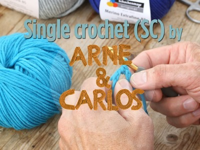 How to crochet - 3. Making a single crochet stitch - by ARNE&CARLOS