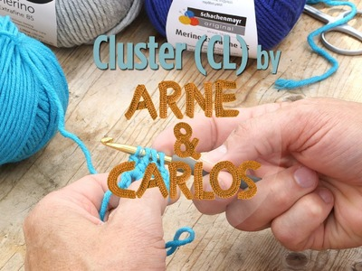 How to crochet - 8. Making a cluster stitch by ARNE&CARLOS