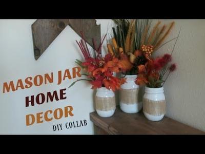 Mason Jar Fall Home Decor   DIY