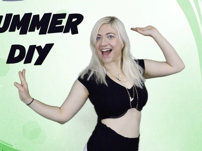 SUMMER DIY -  Belly Shirt, Room Decor, Nachos | VICKIE EISENSTEIN