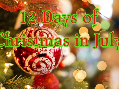 12 days of Christmas in July 3 Christmas Crafts