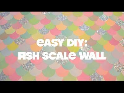 DIY: Fishscale Wall!