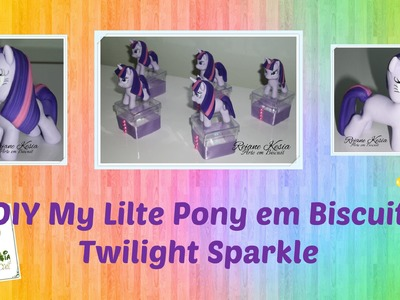Diy My Litle Pony Twilight Sparkle em biscuit - Rejane Kesia