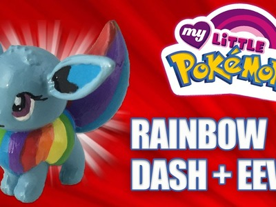 EEVEE EVOLVES INTO RAINBOW DASH || Custom Pokemon + My Little Pony Mashup Tutorial