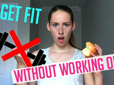 Get Fit for School WITHOUT WORKING OUT!! Healthy meals, DIY clothes, Fun fitness!