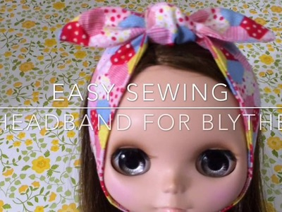 How to : Easy Sewing Headband For Blythe