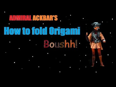 How to fold Origami Boushh!