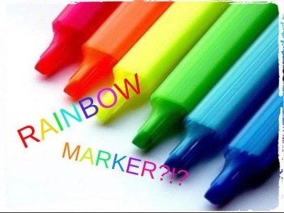How to make a rainbow marker!
