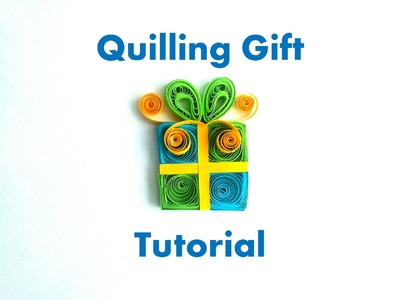 How to make a Simple Quilling Gift Magnet  - DIY Birthday Gift Idea - Paper Gift Ideas