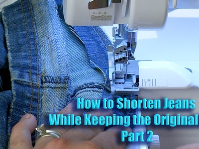How to Shorten Jeans While Keeping the Original Hem - Part 2