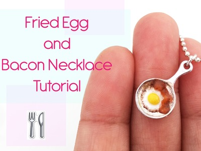 Polymer clay tutorial - Egg and bacon necklace