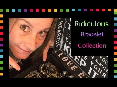 Rainbow Loom Band My Ridiculous Bracelet Collection
