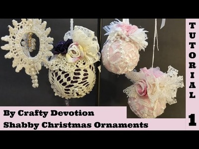 Shabby Ornament 1, Pink Bauble. Christmas Shabby Chic Tutorial, no sew, crafts by Crafty Devotion