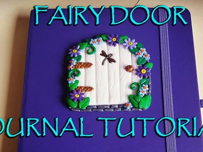 Simple Polymer Clay Fairy Door Journal Cover