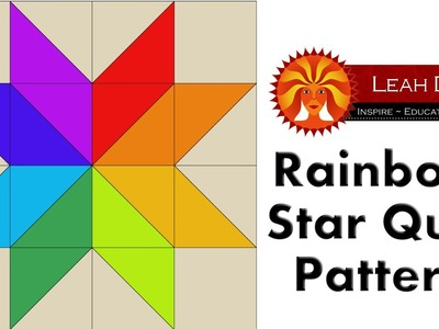 Twin Rainbow Star Easy Quilt Pattern - Free Quilting Tutorial with Leah Day