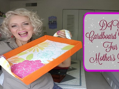 DIY Cardboard Tray For Mother's day