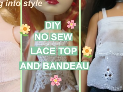 DIY Ever After High NO SEW Lace Top and Bandeau- Spring Into Style #1