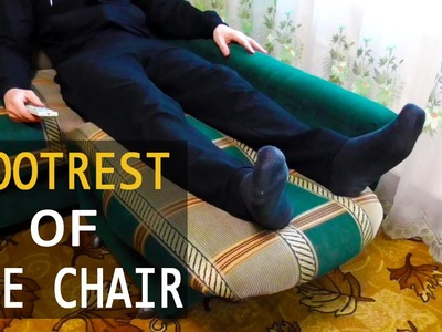 DIY. FOOTREST OF THE CHAIR