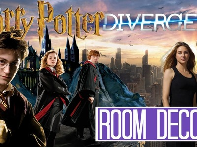 DIY Harry Potter.Divergent Room Decor [Movie Edition]