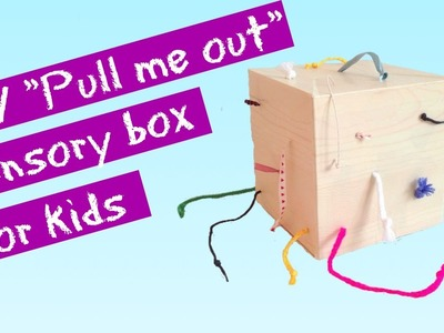 """DIY """"Pull me out"""" sensory box for kids (""""Izvuci me van"""" kutija za djecu)"""