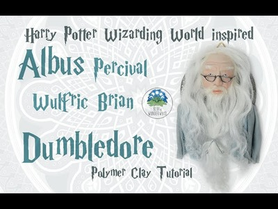 Albus Dumbledore - Harry Potter Wizarding World Inspired - Polymer Clay Tutorial