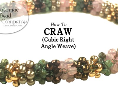 CRAW Stitch - Cubic Right Angle Weave Tutorial