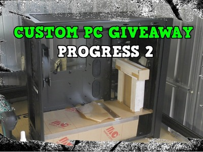 Custom Water cooled Gaming PC Build Giveaway World Wide - PROGRESS 2 DIY RESERVOIR Liquid Cooled