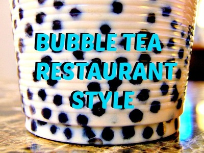 DIY Bubble Tea Recipe Restaurant Style - Boba Milk Tea Recipe