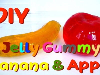DIY Jelly Gummy Banana and Apple - How to Make