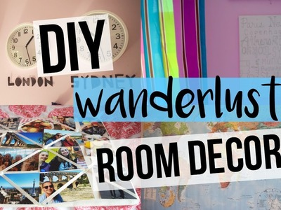 DIY Wanderlust.Adventure Room Decor!! || theycallmekaitlin