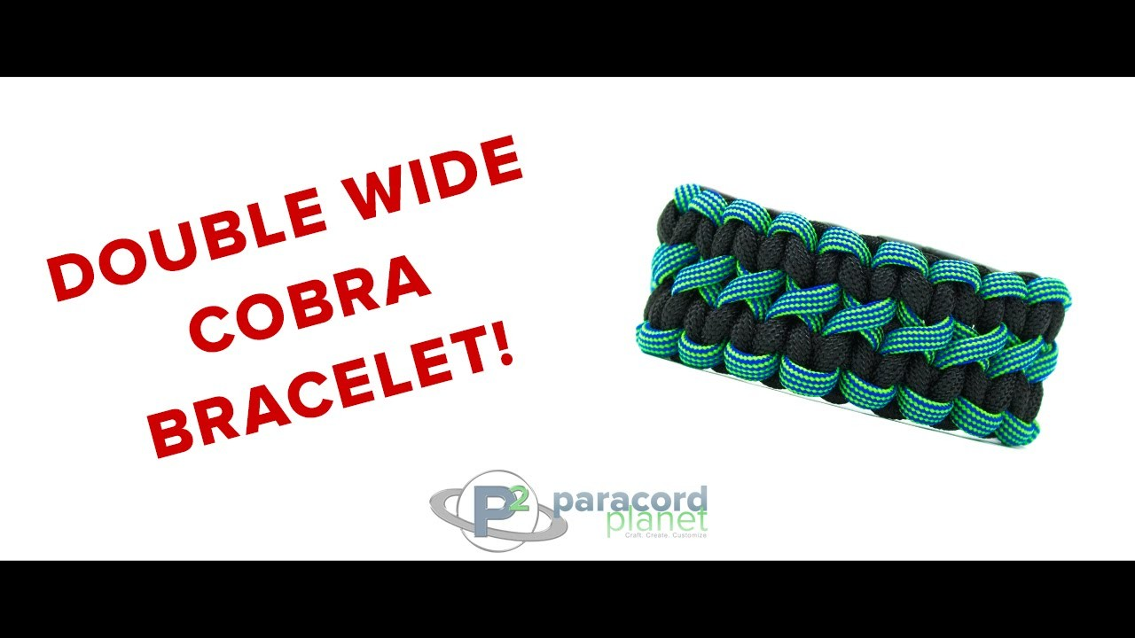 How To Make A Double Wide Cobra - Paracord Planet Tutorial