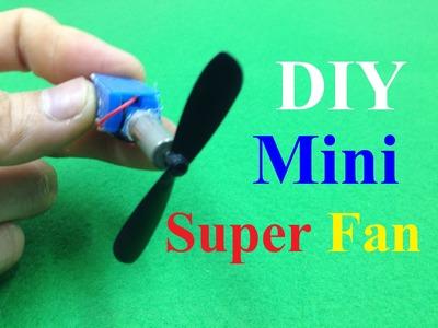 How to make a mini super fan simple - DIY Fan