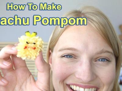 How To Make a Pikachu Pompom!