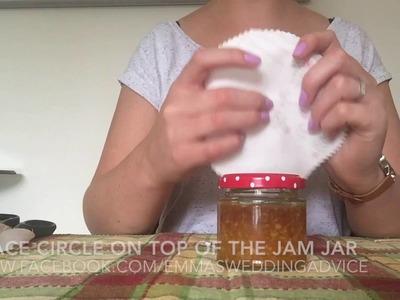 HOW TO MAKE JAM JAR WEDDING FAVOURS