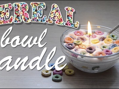 DIY Cereal Bowl Candle | PAUADELL