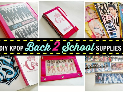 DIY KPOP Back 2 School Supplies Collab.Girls Generation & Super Junior Edition