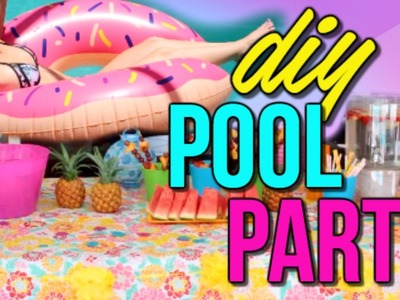 DIY SUMMER POOL PARTY! Decor, Food + Things To Do | Courtney Lundquist