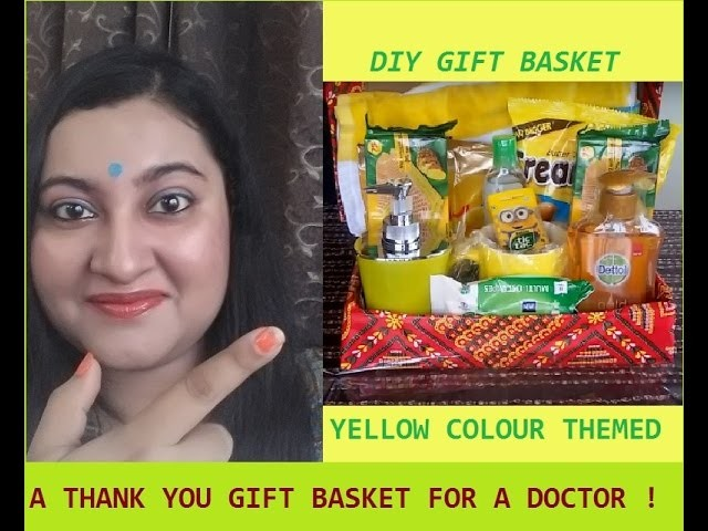 DIY Thank You Basket for Doctor ll yellow color Gift Basket