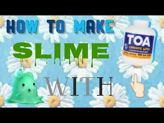 Diy toa slime slime tutorial indonesia ccuart Choice Image