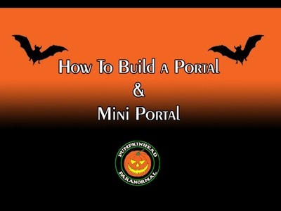 How to Build a Portal & a Mini Portal