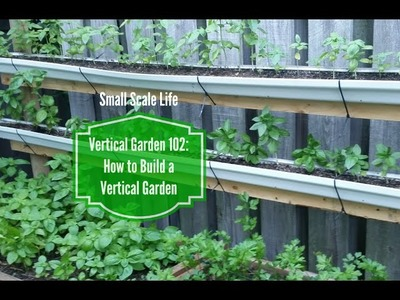 How to Build a Vertical Garden from Rain Gutters