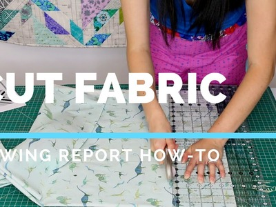 How To Cut Fabric for Sewing & Quilting