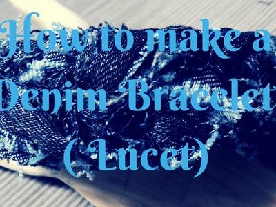 How to make a denim bracelet (lucet)