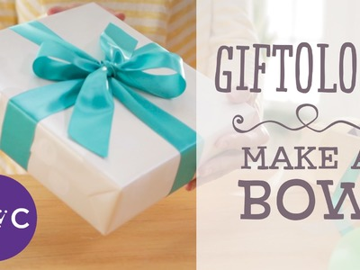 How to Make a Simple Bow | Giftology