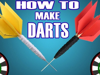 How To Make Darts