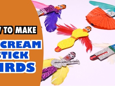How to Make Stick Birds with Ice cream Sticks - Super Kids