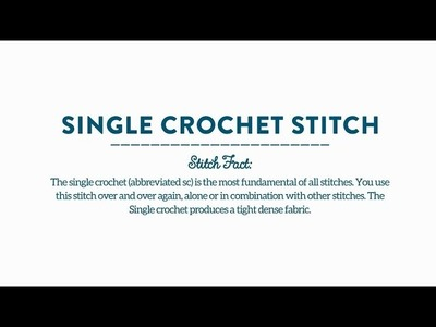 How-To Stitch: Single Crochet Stitch with Commonthread by DMC