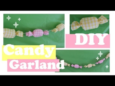 ❤ No-Sew DIY Candy Garland! Easy And Cute Room Decor! ❤