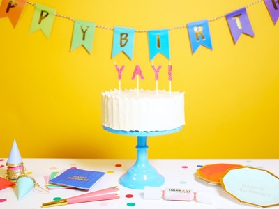 Plan an Impromptu Party with This DIY Birthday in a Box
